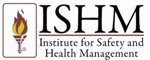 institute for safety and health managment